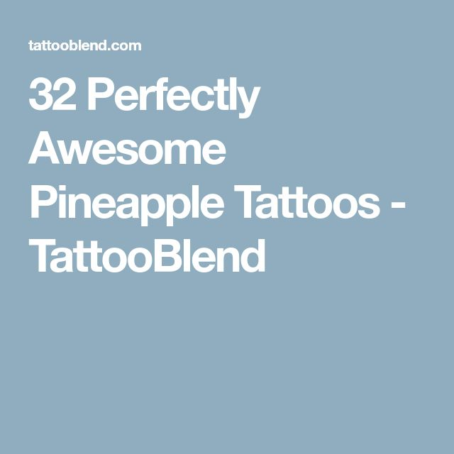 32 Perfectly Awesome Pineapple Tattoos - TattooBlend