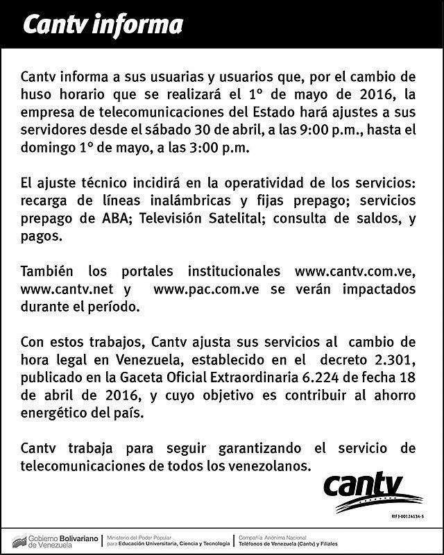 @Regrann from @somoscantv -  Cantv y Movilnet harán ajustes a sus redes por nuevo huso horario  Las empresas de telecomunicaciones del Estado venezolano harán las adecuaciones necesarias en sus redes desde el sábado 30 de abril a las 9:00 p.m. hasta el domingo 1 de mayo a las 3:00 p.m.  Con la firme política de ofrecer los más óptimos servicios de telecomunicaciones y apegados a las decisiones del Ejecutivo nacional Cantv y Movilet realizarán los trabajos necesarios para sincronizar sus…