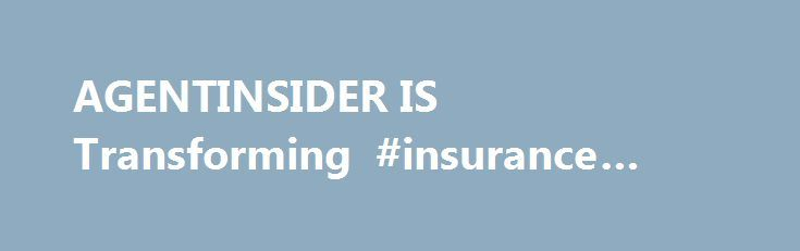 AGENTINSIDER IS Transforming #insurance #raters http://kansas.nef2.com/agentinsider-is-transforming-insurance-raters/  # AGENTINSIDER IS Transforming AgentInsider is proud to have been a principal player in insurance lead generation for 20 years. As we celebrate this milestone we are delighted to turn a new page in the illustrious history of our company. Starting on March 2nd, 2015, AgentInsider will be powered by insuranceQuotes the industry s freshest, smartest and most complete…