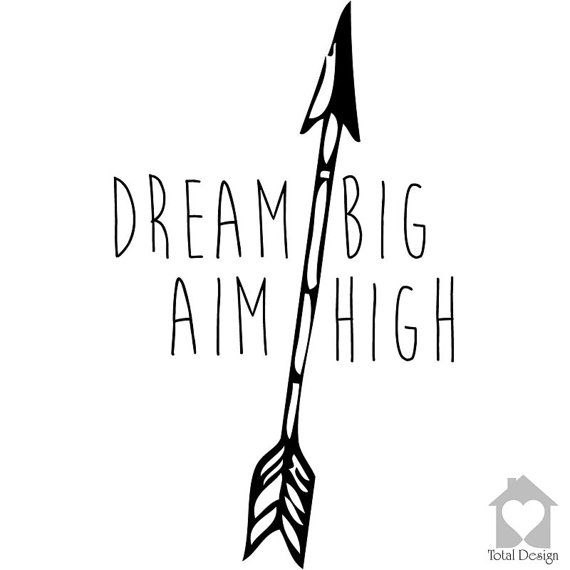 Dream Big Aim High - Vinyl Wall Decor Arrow Heart Decal Home Art Quote Text Saying  Decoration DIY sticker väggord  2017_