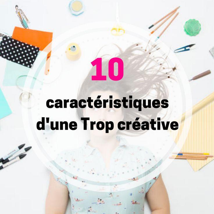 Découvre si tu es une trop créative en 10 points! entrepreneuses / brand / trop créatives / unique Leila Djedidi