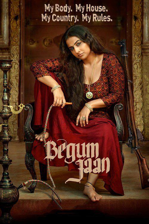 Begum Jaan 2017 full Movie HD Free Download DVDrip