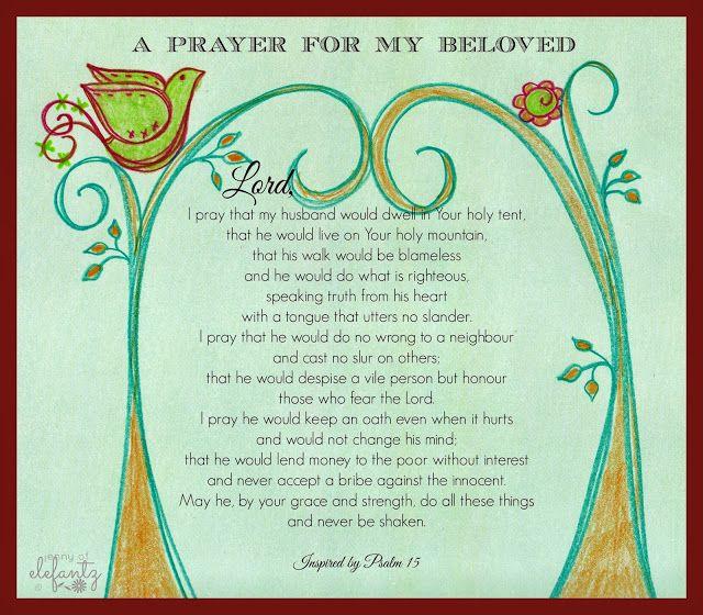 Psalm 15 : a prayer template for husbands...