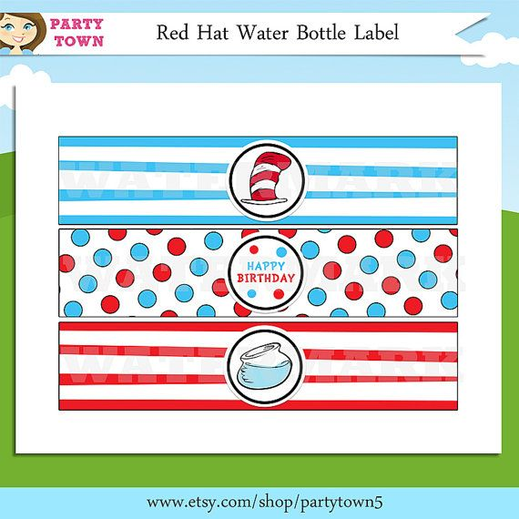... , Red Hats, Hat Water, Water Bottle Labels, Dr. Seuss, Birthday Party
