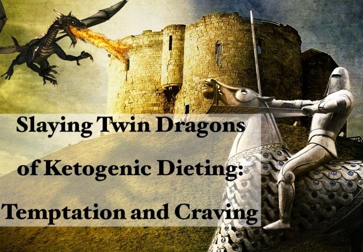 Slaying the Twin Dragons of the Ketogenic Diet: Temptation and Craving