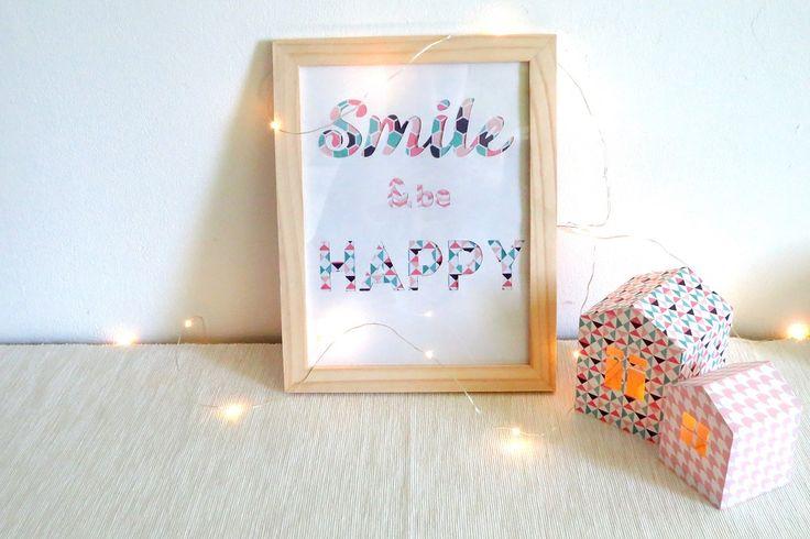 Apportez du positif à votre intérieur avec de message haut en couleurs !  SMILE AND BE HAPPY !!!