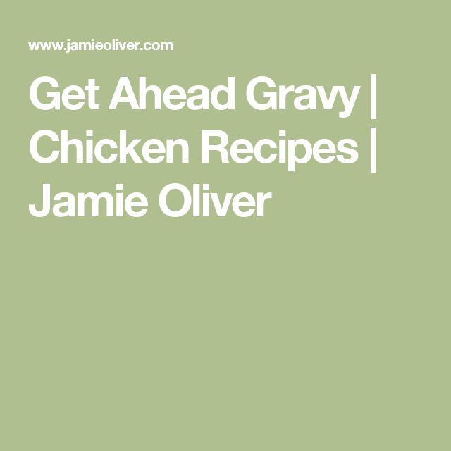 Get Ahead Gravy | Chicken Recipes | Jamie Oliver