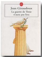 La guerre de Troie n'aura pas lieu (Jean Giraudoux)