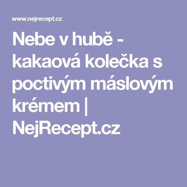 Nebe v hubě - kakaová kolečka s poctivým máslovým krémem | NejRecept.cz