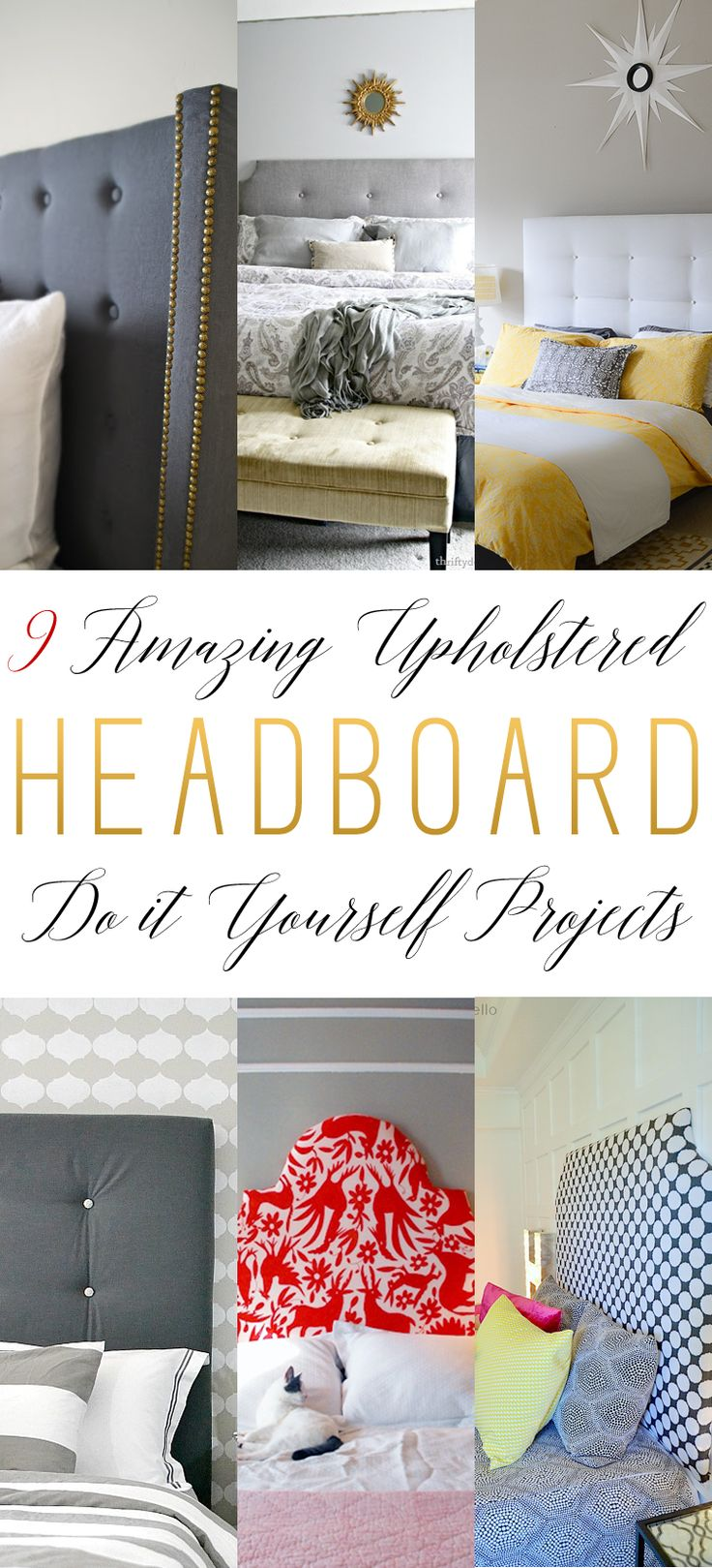 9 Amazing Upholstered Headboard Diy Projects The Cottage