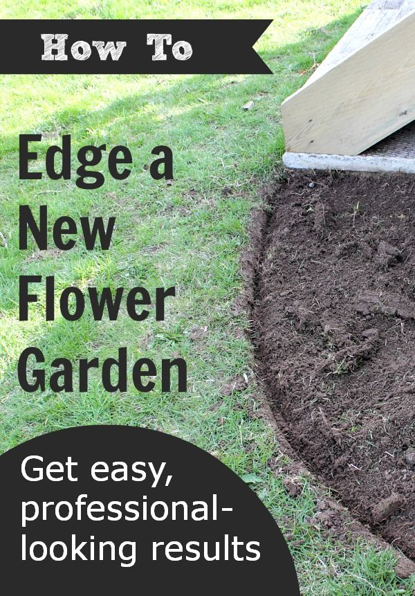 How to Edge a New Flower Garden...Learn how easy it is to get those crisp, expertly-done flower gardens.