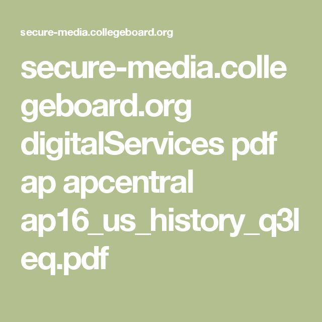 secure-media.collegeboard.org digitalServices pdf ap apcentral ap16_us_history_q3leq.pdf