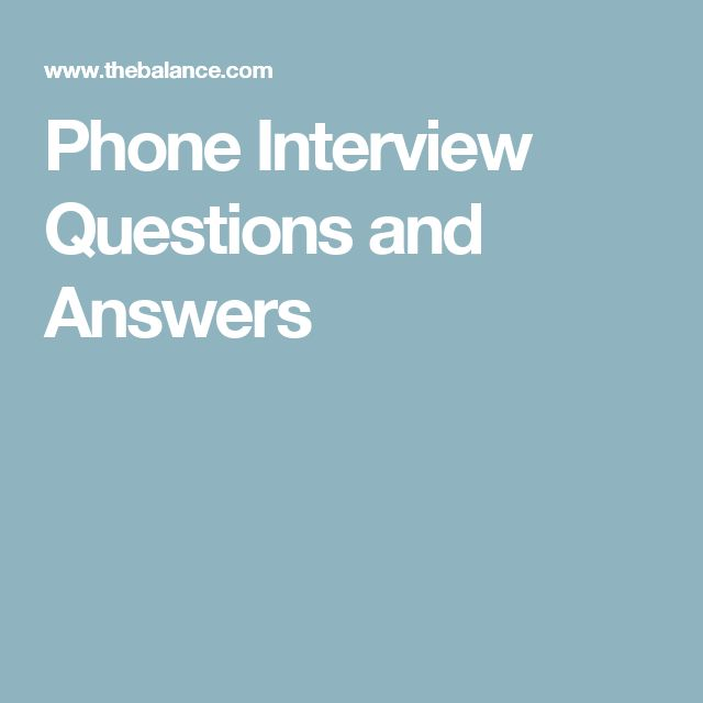 Phone Interview Questions and Answers