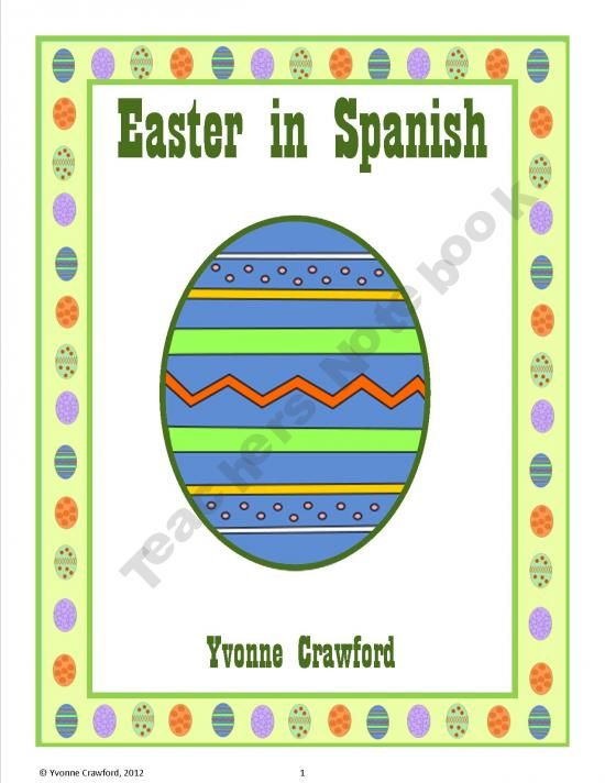 Easter in Spanish is a booklet that focuses on the names of different Easter items in Spanish like Easter eggs and Happy Easter.