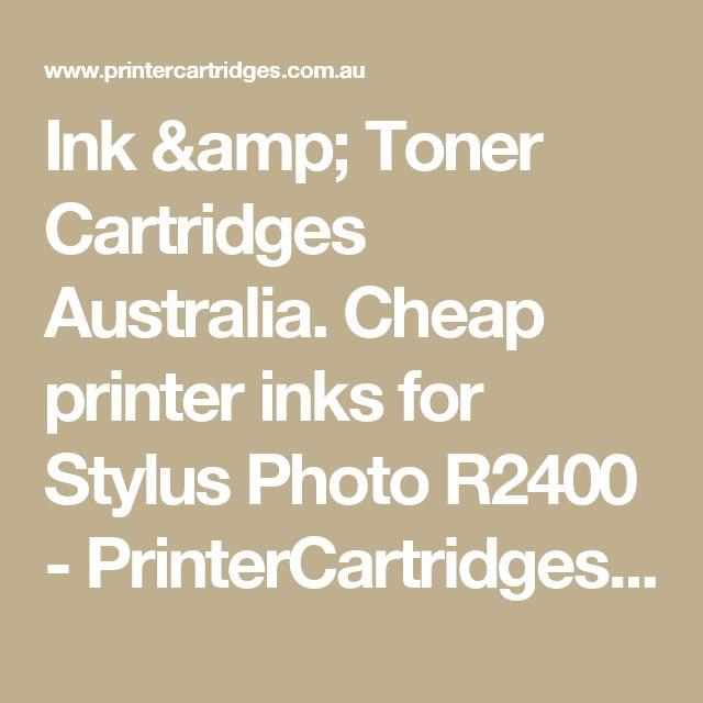Ink & Toner Cartridges Australia. Cheap printer inks for Stylus Photo R2400  - PrinterCartridges.com.au