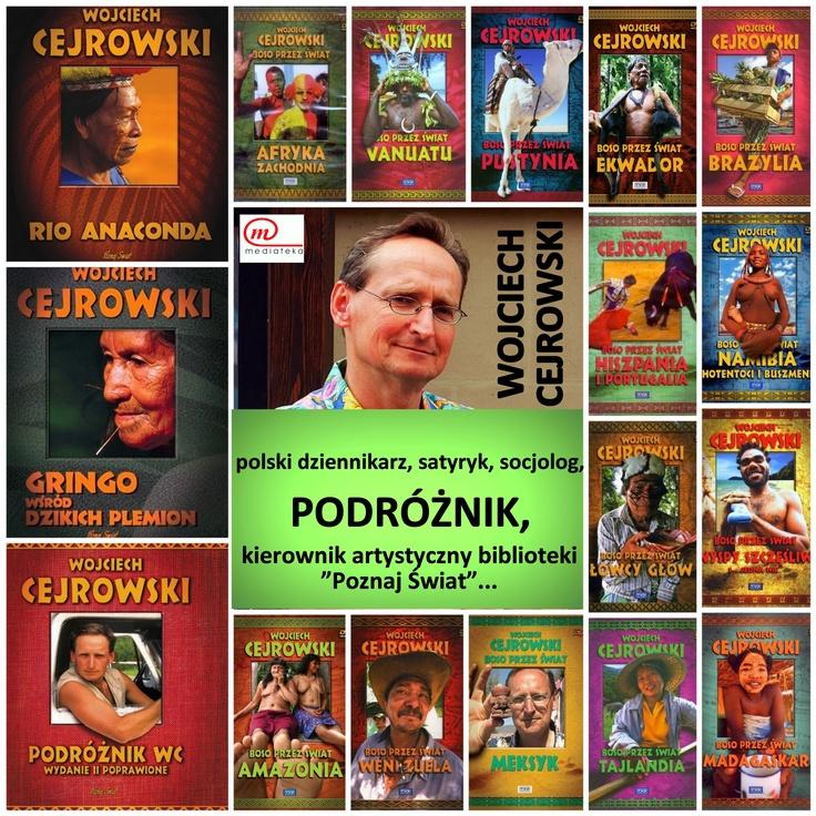 Famous Polish journalist, satirist, sociologist, TRAVELER...  WOJCIECH CEJROWSKI. ^^