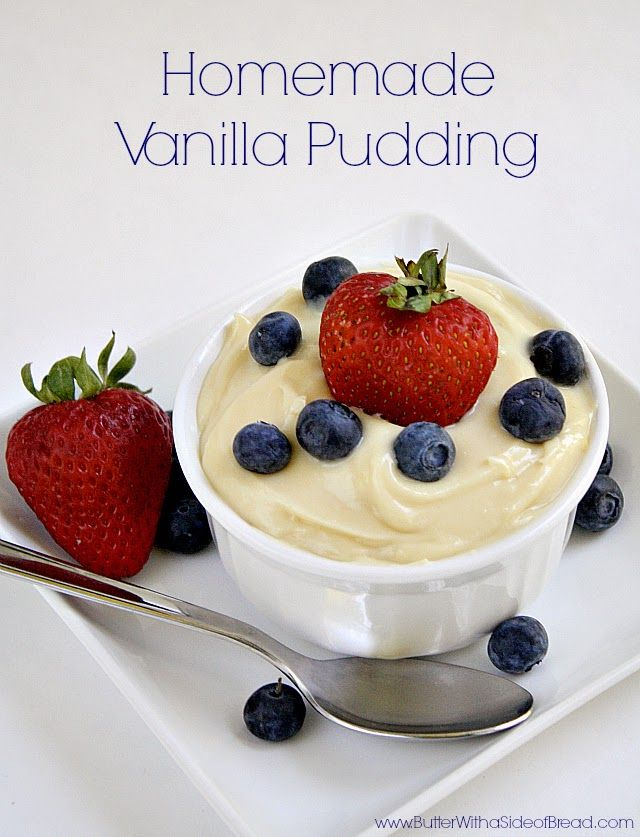 Homemade Vanilla Pudding - need to try