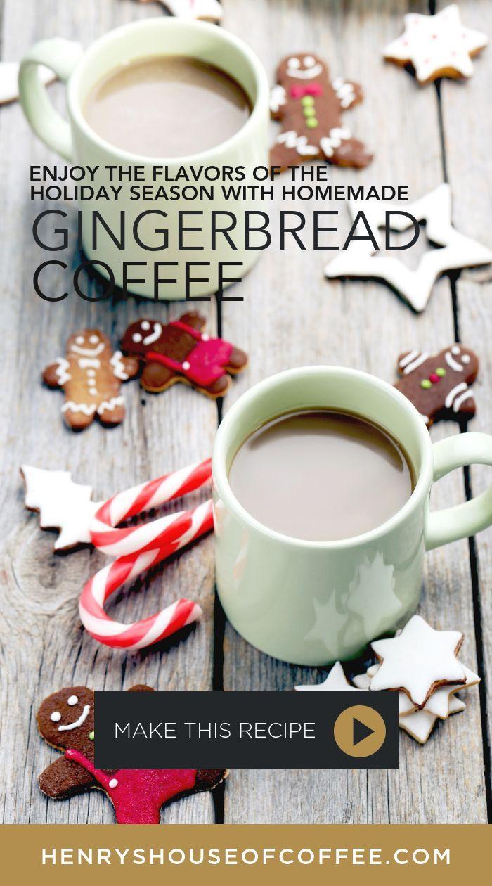 Gingerbread Coffee Fall Coffee Recipes Coffee Recipes Pumpkin Coffee