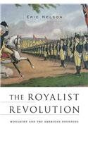 The Royalist Revolution: Monarchy and the American Founding by Eric Nelson,http://www.amazon.com/dp/067473534X/ref=cm_sw_r_pi_dp_781Ctb0ZMMCMADC5
