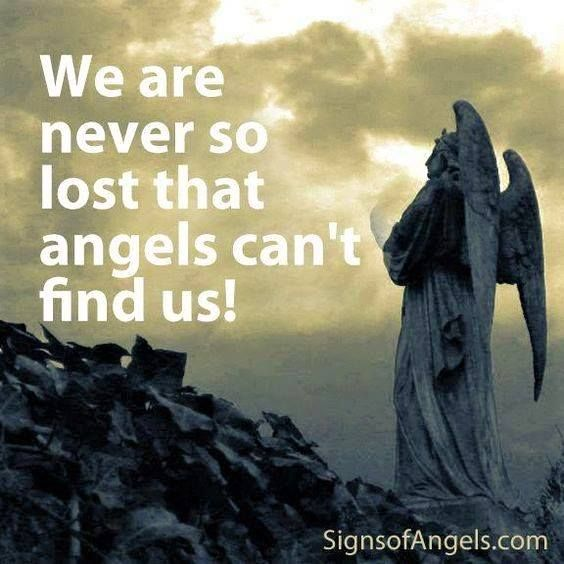 We are never so lost that angels can't find us