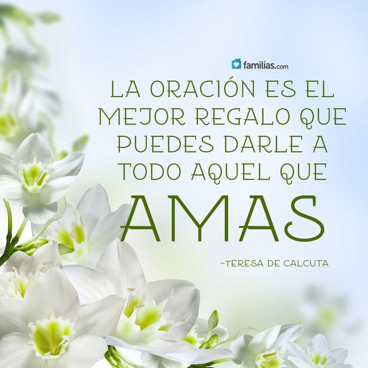 La oración es el mejor regalo que puedes darle a los que amas