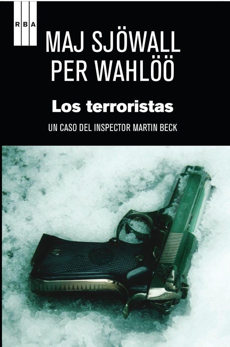 Los terroristas. Ultimo caso de Martin Beck