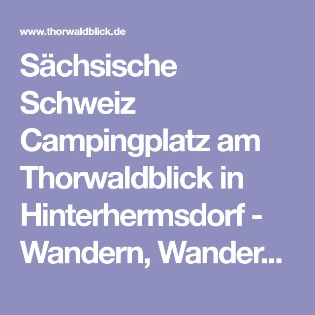 Sächsische Schweiz Campingplatz am Thorwaldblick in Hinterhermsdorf - Wandern, Wandertouren