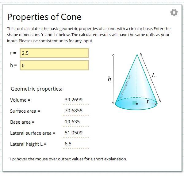 Calculate the geometric properties of a cone.