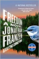 Jonathan Franzen 'Freedom'. I liked The Corrections better but this is still good.Worth Reading, Book Worth, Current Reading, Interesting Reading, Jonathan Franzen, Good Book, Worthwhile Tunesbooksand, Franzen Writing, Book Critical