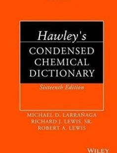 Hawley's Condensed Chemical Dictionary free download by Robert A. Lewis Michael D. Larrañaga Richard J. Lewis Sr ISBN: 9781118135150 with BooksBob. Fast and free eBooks download.  The post Hawley's Condensed Chemical Dictionary Free Download appeared first on Booksbob.com.