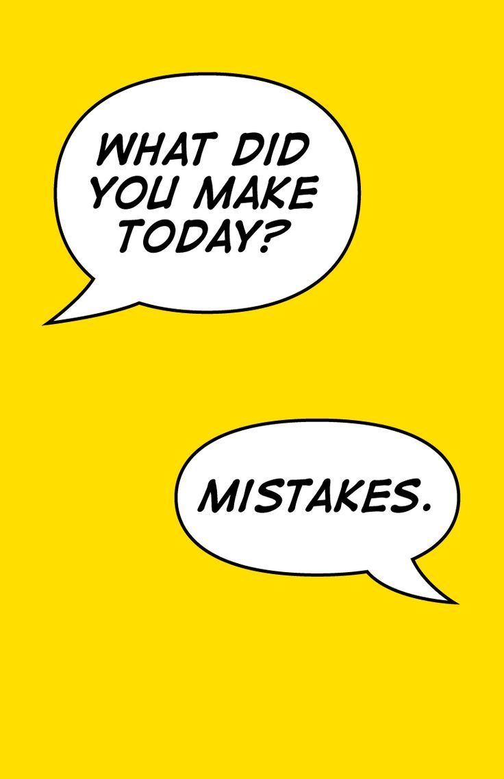 What did you make today?? - Mistakes.