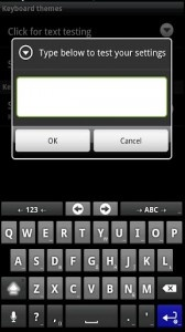 Easy Keyboard (Android, $2.99) is a great customizable app that goes above and beyond the call of duty. With multiple keyboard layouts, swipe gestures and themes. This is definitely something that you don't want to miss out on. You can find it on the market for $2.99 along with all the themes that are available for download.
