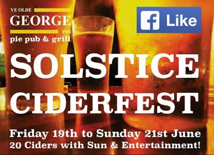 The sun is out and that means its Cider Season! Friday 19th -21st June is the Solstice Cider Festival at the George... Join us for some great entertainment and try a few of our 20 ciders available!