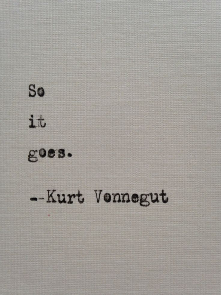 Kurt Vonnegut quote hand typed on antique typewriter by BookoftheDad on Etsy https://www.etsy.com/listing/244720799/kurt-vonnegut-quote-hand-typed-on