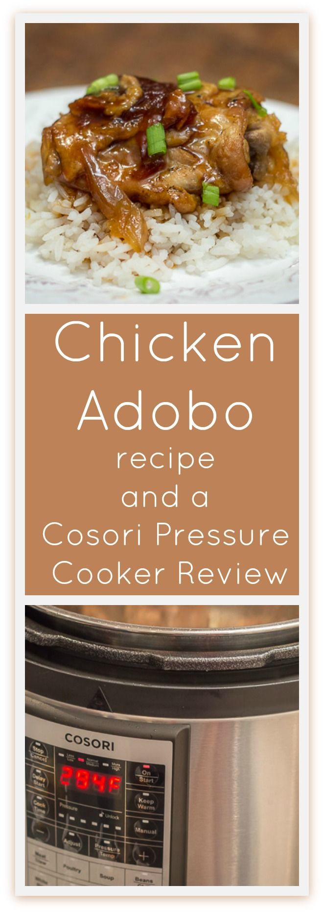 A review of the 6 Quart Premium Cosori Pressure Cooker, and a delicious, easy, and quick recipe for Chicken Adobo in a pressure cooker, plus, a giveaway! #sponsored