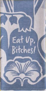 Eat Up Bitches Woven Dish Towel in Blue Floral – The Bullish Store