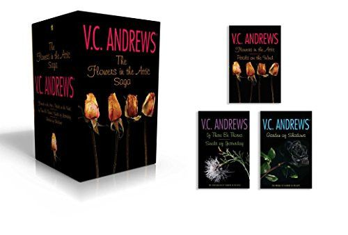 The Flowers in the Attic Saga: Flowers in the Attic/Petals on the Wind; If There Be Thorns/Seeds of