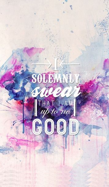 I solemnly swear that I am up to no good. Marauders map