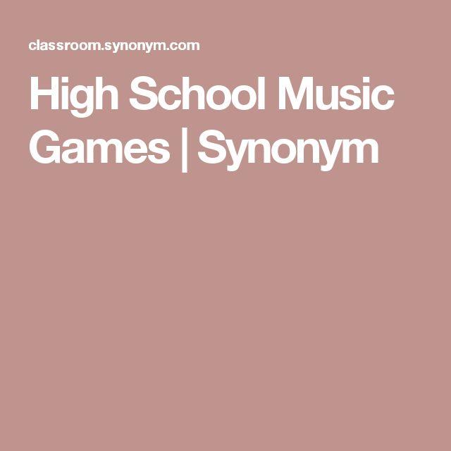 High School Music Games   Synonym