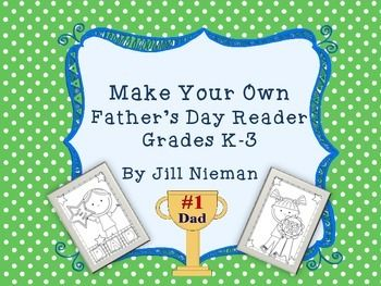Father's Day Make Your Own Reader K-3.  Have your students create something special for Dad or Grandpa on their special day!  On each page they draw and write about why they love them so much <3