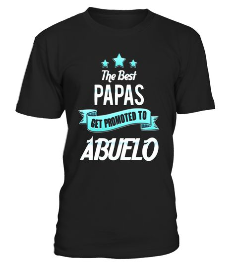 "# Mens Best Papas Get Promoted to Abuelo! Spanish Grandpa T-Shirt .  Special Offer, not available in shops      Comes in a variety of styles and colours      Buy yours now before it is too late!      Secured payment via Visa / Mastercard / Amex / PayPal      How to place an order            Choose the model from the drop-down menu      Click on ""Buy it now""      Choose the size and the quantity      Add your delivery address and bank details      And that's it!      Tags: Great T-Shirt for…"