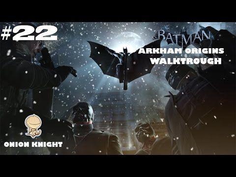 Batman Arkham Origins - Gameplay ITA HD - Part#22 Polizia Corrotta