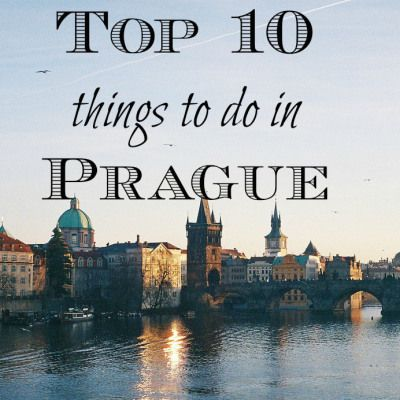 Top 10 Things To Do In Prague. I've done a few of these but would love to complete the list