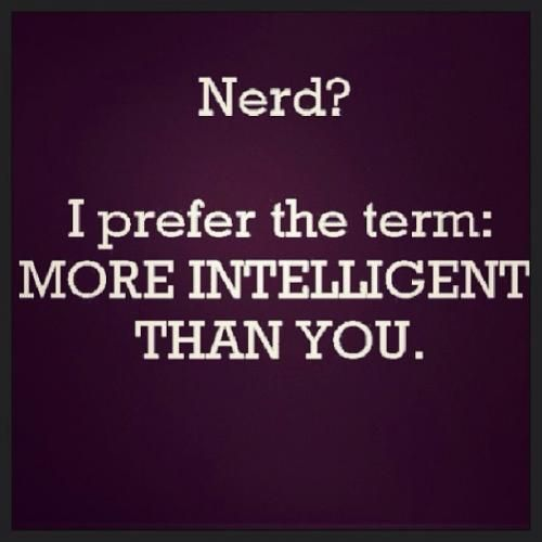 Nerd Quote Of The Day: 20 Nerd Sayings And Jokes To Make Your Day #nerdsayings