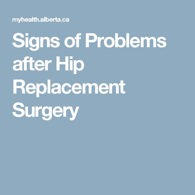 Signs of Problems after Hip Replacement Surgery