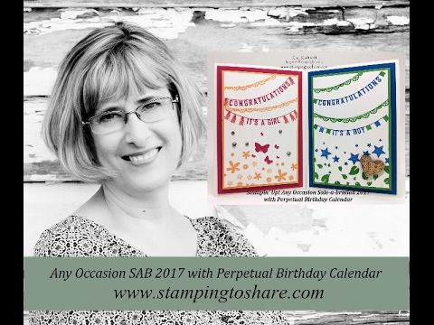 Baby Cards with Stampin' Up! Any Occasion Sale-a-bration with How To Video, Perpetual Birthday Calendar Stamp Set,  Kay Kalthoff, #stampingtoshare