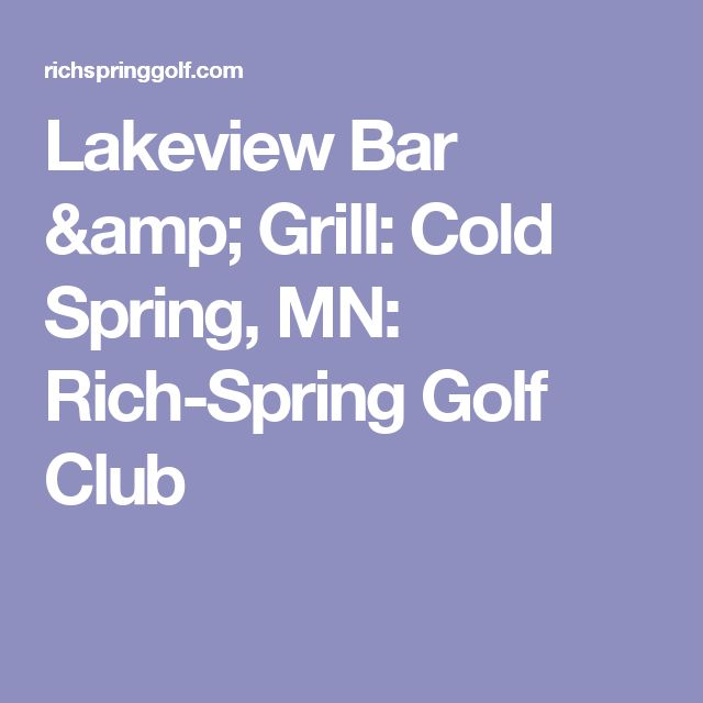 Lakeview Bar & Grill: Cold Spring, MN: Rich-Spring Golf Club
