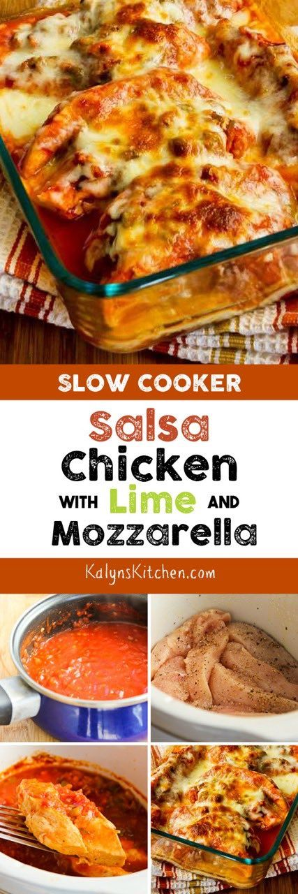 Low-Carb Slow Cooker Salsa Chicken with LIme and Melted Mozzarella only needs five ingredients and a couple of hours to make a great slow cooker chicken dinner! And using the slow cooker will keep your kitchen cool. [found on KalynsKitchen.com]