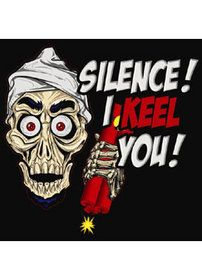 Jeff Dunham's Achmed the dead terrorist I also like Peanut