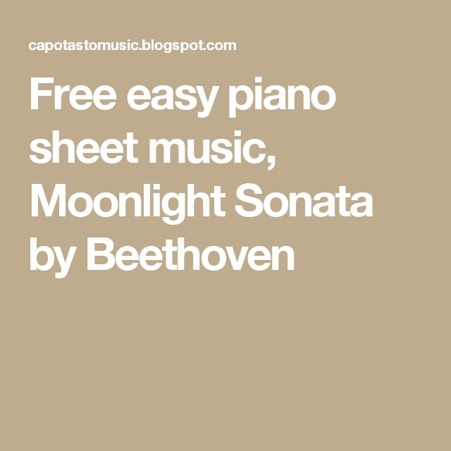 Free easy piano sheet music, Moonlight Sonata by Beethoven
